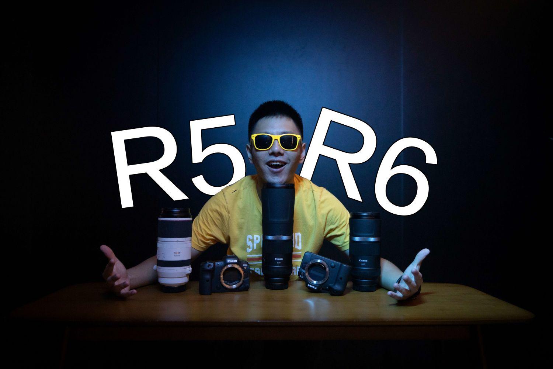 牙膏挤太多,佳能R5和R6适合vlogger入手吗?